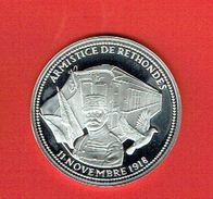 FRANCE -  Pièce Commémorative En ARGENT - Armistice De  RETHONDES - 11/11/1918 - Maréchal FOCH - France