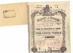 ACTION ILLUSTREE - CRÉDIT A L'EPARGNE - POLICE DE CAPITALISATION 500 Frs - 1902 - Banque & Assurance