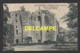 DD / 34 HERAULT / VILLENEUVE-LES-MAGUELONE / EGLISE DE MAGUELONE, PROPRIÉTÉ FABRÈGE / CIRCULÉE EN 1926 - France