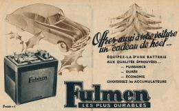 Ancienne Publicite (1950) : Batterie FULMEN, Offrez Aussi à Votre Voiture Un Cadeau De Noël... - Advertising