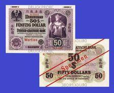 Deutsch-Asiatische Bank 10  Dollar 1907 HANKOW  - Copy- Replica - Billets