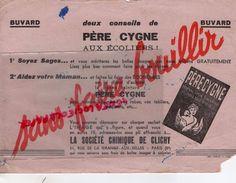 75- PARIS- BUVARD PERE CYGNE AUX ECOLIERS-ECOLE- TEINTURE CHIMIQUE DE CLICHY- 31 RUE DE LA GRANGE AUX BELLES-TEINTURERIE - Buvards, Protège-cahiers Illustrés