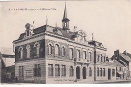 Cp , 02 , LA CAPELLE , L'Hôtel De Ville - Autres Communes