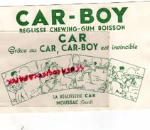 30- MOUSSAC- BUVARD CAR-BOY- REGLISSE CHEWING GUM - Alimentaire