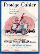 79 - THOUARS- RARE PROTEGE CAHIER - MENARD FRERES -SPECIALITES VETERINAIRES- VETERINAIRE- COCHON PORC - Protège-cahiers