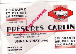 38- VINAY- RARE BUVARD PRESURES CARLIN- BEURRE FROMAGES FROMAGE- LAITERIE LAIT - VACHE - Blotters