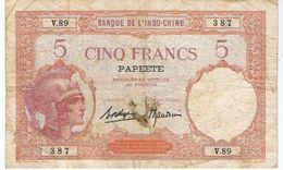 PAPEETE - Banque De L'Indochine  - Billet De Cinq Francs - Papeete (French Polynesia 1914-1985)