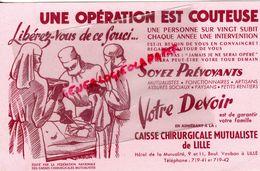 59 - LILLE- RARE BUVARD CAISSE CHIRURGICALE MUTUALISTE-OPERATION CHIRURGIE-CHIRURGIEN-HOTEL MUTUALITE 9 BD VAUBAN - Papel Secante