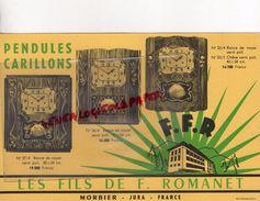 39- MORBIER- JURA- RARE BUVARD LES FILS DE F. ROMANET- HORLOGERIE -PENDULES CARILLONS-RONCE DE NOYER- HORLOGER - Buvards, Protège-cahiers Illustrés