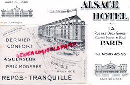 75- PARIS- RARE BUVARD ALSACE HOTEL -13 RUE DES DEUX GARES ( GARE NORD EST)- FG SAINT DENIS-RUE D' ALSACE- RUE LAFAYETTE - Buvards, Protège-cahiers Illustrés