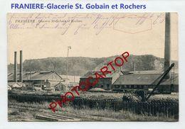 FRANIERE-Glacerie St. GOBAIN Et ROCHER-Usine-Industrie-Periode Guerre-14-18-1 WK-BELGIEN-BELGIQUE- - Floreffe