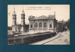 95 - ENGHIEN-les-BAINS - Le Casino - La Salle De Théâtre Et L'Avenue De Ceinture - Enghien Les Bains