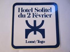 HOTEL MOTEL PENSION SOFITEL DU 2 FEVRIER LOME TOGO OLD TAG STICKER DECAL LUGGAGE LABEL ETIQUETTE AUFKLEBER - Hotel Labels