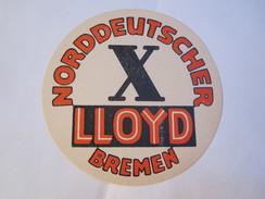 NORDDEUTSCHER LLOYD BREMEN GERMANY DEUTSCHLAND OLD TAG STICKER DECAL LUGGAGE LABEL ETIQUETTE AUFKLEBER - Hotel Labels
