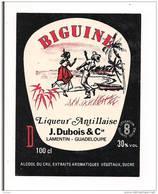 """Etiquette Liqueur Antillaise BIGUINE De J.Dubois, Lamentin - Guadeloupe  - """" à L'alcool Du Cru """" = Rhum - - Rhum"""