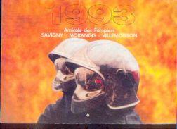 (FRANCE) Amicale Des Pompiers De SAVIGNY – MORANGIS – VILLEMOISSON 1993 - Calendriers