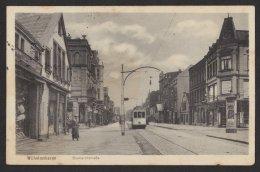 """""""Wilhelmshaven"""", Bismarckstr. Mit Straßenbahn, 1919 Gelaufen - Wilhelmshaven"""