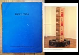 Catalogo Mostra ANGE LECCIA. Decembre 1987. Ecole Regionale Superieure D'expression Plastique - Tourcoing - Arte