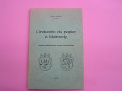 L' INDUSTRIE DU PAPIER à MAMEDY Régionalisme Industries Papeterie Cartonnerie Pont De Warche Steinbach Usine - Cultural