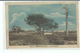 50 FERMANVILLE Le Calvaire - Autres Communes