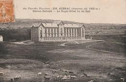 CPA 12  AUBRAC  ROYAL HOTEL VU DU SUD - France