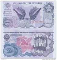 YUGOSLAVIA 500.000 DINARA 1989 P-98  UNC - Yougoslavie