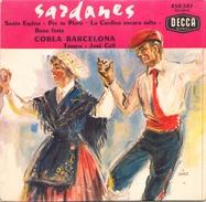 45 TOURS COBLA BARCELONA SARDANES DECCA 450597 SANTA ESPINA / PER TU PLORO / LA CARDINA ENCARA SALTA / BONA FESTA - World Music