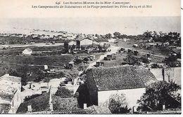 LES  SAINTES  MARIES De La MER  ( 13 ) -  Les Campements De Bohémiens - Saintes Maries De La Mer