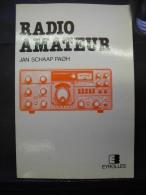 SCM. 38. Livre Radio Amateur De Jan Schaap Paoh - Literature & Schemes