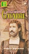 VIDA Y GLORIA DE GAYARRE. ROMULO HORCAJADA. 1963, 76 PAGINAS. EDICIONES GP - BLEUP - Biographies