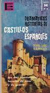CASTILLOS ESPAÑOLES. JOSE DEL CASTILLO. 1963, 80 PAGINAS. EDICIONES GP - BLEUP - Actie, Avonturen