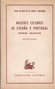MUJERES CELEBRES DE ESPAÑA Y PORTUGAL. JUAN DE DIOS DE LA RADA Y DELGADO. 1954, 144 PAGINAS. ESPASA-CALPE - BLEUP - Actie, Avonturen