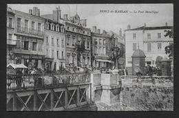 MONT DE MARSAN - Le Pont Métallique - Mont De Marsan
