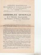 FEDERATION DEPT DES CHASSEURS ET PECHEURSD EURE ET LOIR ASSEMBLEE GENERALE 1939 - 4 PAGES -              TDA53 - Pêche