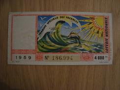 BILLET DE LOTERIE TRANCHE SPECIALE DES VACANCES 1959 - Lottery Tickets