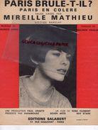 PARITION MUSICALE MIREILLE MATHIEU-PARIS BRULE T'IL ? PARIS EN COLERE-MAURICE JARRE-MAURICE VIDALIN -FILM RENE CLEMENT - Partitions Musicales Anciennes