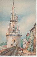 CPSM Barré Dayez - Illustrateur Barday - La Rochelle - La Tour De La Lanterne - La Rochelle