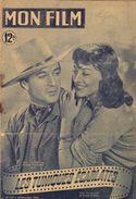 REVUE CINEMA MON FILM  LES TUNIQUES ECARLATES  No173 1949 - 1900 - 1949