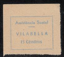 VIÑETA-SELLO GUERRA CIVIL ASSISTENCIA SOCIAL VILABELLA 15 CTMS. DENTADO -APÓCRIFA- - Republican Issues