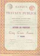 Action Ancienne - Banque Des Travaux Publics - Titre De 1871 - - Banque & Assurance