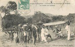 GUINEE FRANCAISE - COMMENT ON VOYAGE EN GUINEE 6 EN ROUTE EN HAMAC - COLLECTION GENERALE FORTIER - Guinée Française