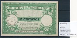 COLOMBIA / Kolumbien -  Type I  , 12 CENTAVOS  -  COUPON-RESPUESTA AMERICOESPANOL , Reply Coupon Reponse  , UPAE , PUAS - Colombia
