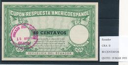 ECUADOR -  Type II  , 80 CENTAVOS  -  COUPON-RESPUESTA AMERICOESPANOL , Reply Coupon Reponse  , UPAE , PUAS - Equateur