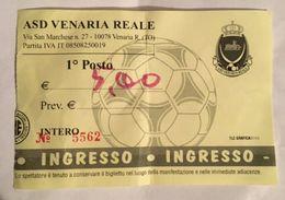 BIGLIETTI DI INGRESSO - ASD VENARIA REALE - Biglietti D'ingresso