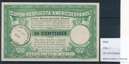 HAITI - Type I  , 30 CENTIMES  - COUPON-RESPUESTA AMERICOESPANOL , Reply Coupon Reponse , UPAE , PUAS - Haiti