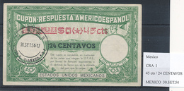 MEXICO - Type I  ,  0,45 Cts / 24 ...  - COUPON-RESPUESTA AMERICOESPANOL , Reply Coupon Reponse , UPAE , PUAS - Mexico