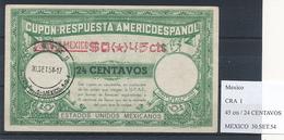 MEXICO - Type I  ,  0,45 Cts / 24 ...  - COUPON-RESPUESTA AMERICOESPANOL , Reply Coupon Reponse , UPAE , PUAS - México