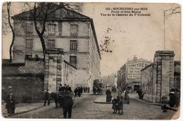 Rochefort Sur Mer : Porte Et Rue Bégon, Vue De La Caserne Du 3ème Colonial (Edit. CCCC  N°105) - Rochefort