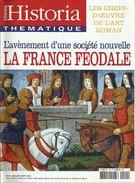 HISTORIA SPECIAL THEMATIQUE N° 90 La France Féodale - Storia
