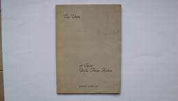 LIBRO TRE VETTE DI SPIRO DALLA PORTA  XIDIAS TRIESTE EDIZIONI GLOBUS 1944 - Libri, Riviste, Fumetti